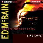 Like Love, Ed McBain
