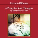 A Penny for Your Thoughts, Mindy Starns Clark