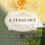 A Texas Sky, Lori Wick