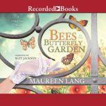 Bees in the Butterfly Garden, Maureen Lang