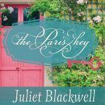 The Paris Key, Juliet Blackwell
