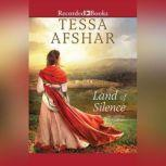 Land of Silence, Tessa Afshar