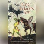 The King of Irelands Son, Padraic Colum