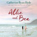 Allie and Bea, Catherine Ryan Hyde
