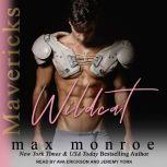 Wildcat, Max Monroe