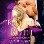 Rakehell of Roth, The, Amalie Howard