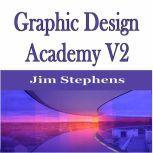 ?Graphic Design Academy V2, Jim Stephens
