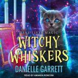 Witchy Whiskers, Danielle Garrett