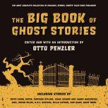 The Big Book of Ghost Stories, Otto Penzler