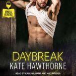 Daybreak, Kate Hawthorne