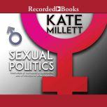 Sexual Politics, Kate Millett