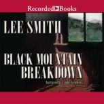 Black Mountain Breakdown, Lee Smith