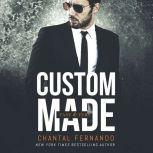 Custom Made, Chantal Fernando