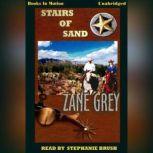 Stairs Of Sand, Zane Grey