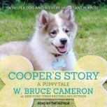 Cooper's Story A Puppy Tale, W. Bruce Cameron