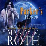 Parker's Honor, Mandy M. Roth