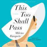 This Too Shall Pass, Milena Busquets