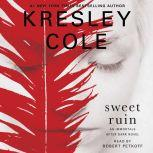 Sweet Ruin, Kresley Cole