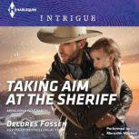 Taking Aim at the Sheriff, Delores Fossen