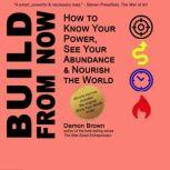 Build From Now (Deluxe Edition), Damon Brown