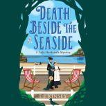 Death Beside the Seaside, T E Kinsey