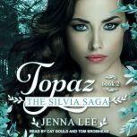Topaz, Jenna Lee