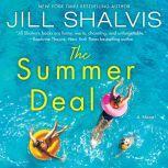 The Summer Deal A Novel, Jill Shalvis