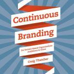 Continuous Branding For Service-based Organisations Ambitious to Grow, Craig Thatcher