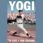 Yogi A Life Behind the Mask, Jon Pessah