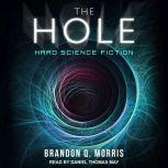 The Hole Hard Science Fiction, Brandon Q. Morris