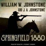 Springfield 1880, J. A. Johnstone