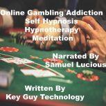 Online Gambling Self Hypnosis Hypnotherapy Meditation, Key Guy Technology