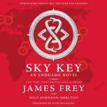 Endgame: Sky Key, James Frey