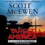 Target America A Sniper Elite Novel, Scott McEwen