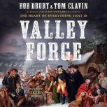 Valley Forge, Bob Drury