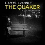 The Quaker, Liam McIlvanney
