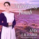 Marrying Jonah, Amy Lillard