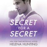 A Secret for a Secret, Helena Hunting