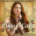 The Piano Girl A Princess Tale, Sherri Schoenborn Murray