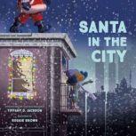 Santa in the City, Tiffany D. Jackson