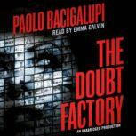 The Doubt Factory, Paolo Bacigalupi