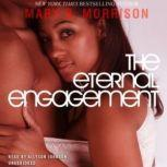 The Eternal Engagement, Mary B. Morrison