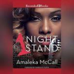 1 Night Stand, Amaleka McCall