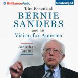 The Essential Bernie Sanders and His Vision for America, Jonathan Tasini
