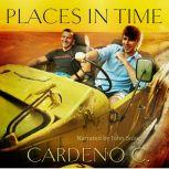 Places in Time, Cardeno C.