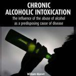 Chronic Alcoholic Intoxication