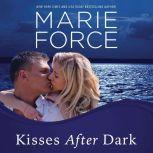 Kisses After Dark, Marie Force