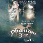 Phantom Fae, Terry Spear