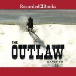The Outlaw, Nancy Vo