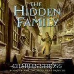 The Hidden Family Book Two of Merchant Princes, Charles Stross